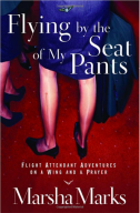 Flying-by-the-Seat-of-My-Pants-Marsha-Marks