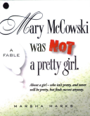 Mary-McCowski-was-not-a-Pretty-Girl-Marsha-Marks